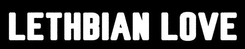Lethbian Love